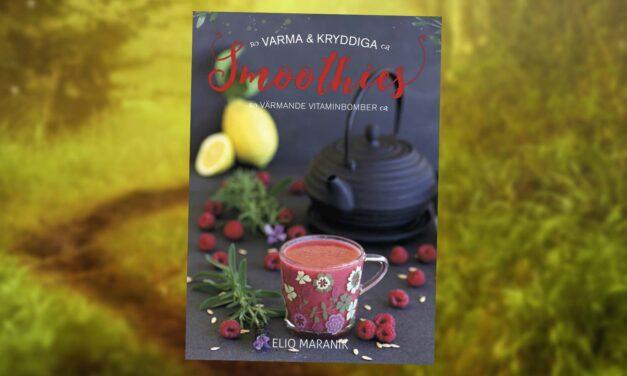 Ny bok med Varma och Kryddiga smoothies!